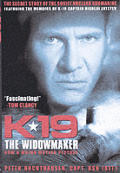 K 19 The Widowmaker The Secret Story of the Soviet Nuclear Submarine