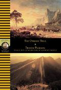 The Oregon Trail (National Geographic Adventure Classics)