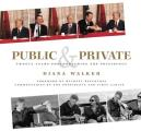 Public & Private Twenty Years Photographing the Presidency