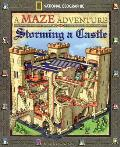 Storming a Castle: National Geographic Maze Adventures (Maze Adventure) Cover
