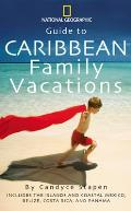 National Geographic Guide To Caribbean Family Vacations