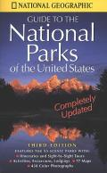 National Geographic Guide To National Parks Of The Us 3rd Edition