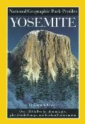 Park Profiles: Yosemite (National Geographic Park Profiles)