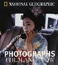 National Geographic Photographs Then & N