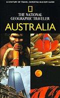 The National Geographic Traveler: Australia (National Geographic Traveler Australia)