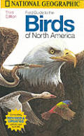 Field Guide To the Birds of North America 3RD Edition