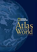 National Geographic Atlas of the World 8th Edition