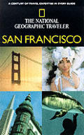 National Geographic Traveller San Francisco 1st Edition