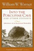 Into The Porcupine Cave & Other Odysseys