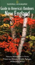 National Geographic Guide To Americas Outdoors New England
