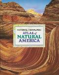 National Geographic Atlas of Natural America Cover