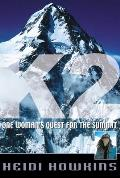 K2 One Womans Quest For The Summit