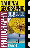 National Geographic Photography Field Guide (05 Edition) Cover