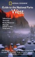 National Geographic Guide to the National Parks: West Cover