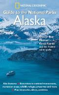 National Geographic Guide To The National Parks Alaska