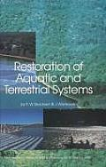 Restoration of Aquatic and Terrestrial Systems: Proceedings of a Special Water Quality Session Dealing with the Restoration of Acidified Waters in Con