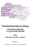 Thermochemistry of Alloys: Recent Development of Experimental Methods