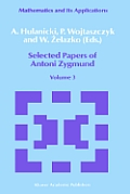 Selected Papers of Antoni Zygmund: Volume 3