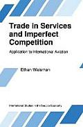 Boston Studies in the Philosophy of Science #2: Trade in Services and Imperfect Competition, Application to International Aviation