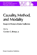 Causality, Method, and Modality: Essays in Honor of Jules Vuillemin