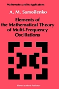 Elements of the Mathematical Theory of Multi-Frequency Oscillations