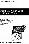 Population Genetics of Forest Trees: Proceedings of the International Symposium on Population Genetics of Forest Trees Corvallis, Oregon, U.S.A., July