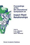 Proceedings of the 8th International Symposium on Insect-Plant Relationships