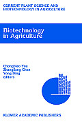 Biotechnology in Agriculture: Proceedings of the First Asia-Pacific Conference on Agricultural Biotechnology, Beijing, China, 20-24 August, 1992