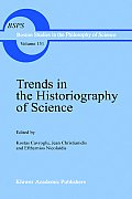 Trends in Historiography of Science