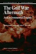 NATO Asi Series. Series E, Applied Sciences #4: The Gulf War Aftermath an Environmental Tragedy