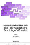 Numerical Grid Methods and Their Application to Schr?dinger's Equation