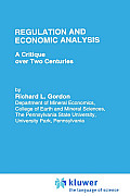 Regulation and Economic Analysis: A Critique Over Two Centuries