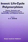 Environment & Policy #52: Insect Life-Cycle Polymorphism: Theory, Evolution and Ecological Consequences for Seasonality and Diapause Control