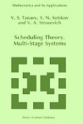 Scheduling Theory: Multi-Stage Systems