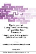 The Impact of Long-Term Monitoring on Variable Star Research: Astrophysics, Instrumentation, Data Handling, Archiving