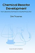 Chemical Reactor Development: From Laboratory Synthesis to Industrial Production