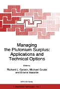 Managing the Plutonium Surplus: Applications and Technical Options