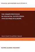 Mathematics and Its Applications #28: The Competitiveness of Financial Institutions and Centers in Europe