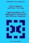 Studies in Industrial Organization #320: Opial Inequalities with Application in Differential and Difference Equations