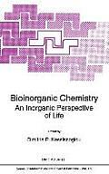 Bioinorganic Chemistry - An Inorganic Perspective of Life