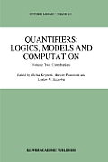 Quantifiers: Logics, Models and Computation: Volume Two: Contributions
