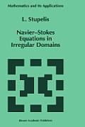 Navier-Stokes Equations in Irregular Domains