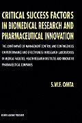 Critical Success Factors in Biomedical Research and Pharmaceutical Innovation: The Joint Impact of Management Control and Contingencies on Performance