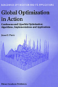 Global Optimization in Action: Continuous and Lipschitz Optimization: Algorithms, Implementations and Applications