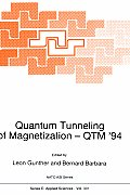 Quantum Tunneling of Magnetization -- Qtm '94