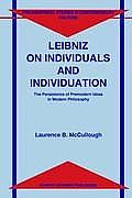 Leibniz on Individuals & Individuation: The Persistence of Premodern Ideas in Modern Philosophy Cover