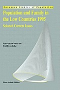 Population and Family in the Low Countries 1995: Selected Current Issues