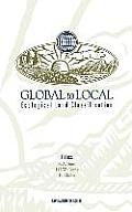 Global to Local: Ecological Land Classification: Thunderbay, Ontario, Canada, August 14-17, 1994