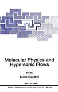 Molecular Physics & Hypersonic Flows