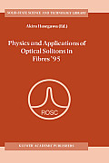 Physics and Applications of Optical Solitons in Fibres '95: Proceedings of the Symposium Held in Kyoto, Japan, November 14-17 1995